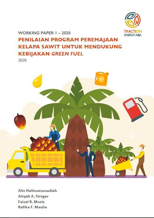 Penilaian Program Peremajaan Kelapa Sawit Untuk Mendukung Kebijakan Greenfuel